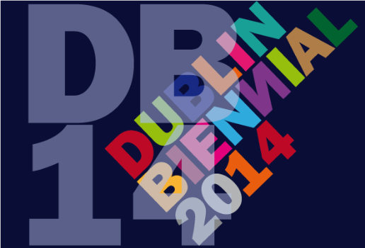 Dublin Biennial 2014 - International Art Exhibition